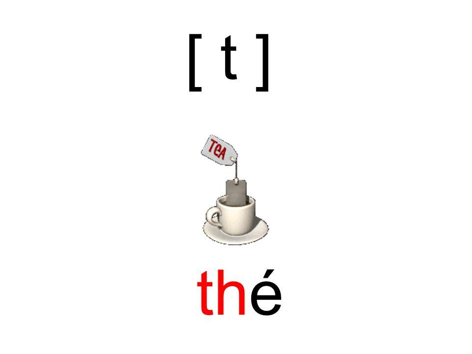 [ t ] thé